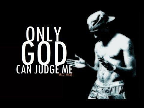 Seul Dieu peut me juger!