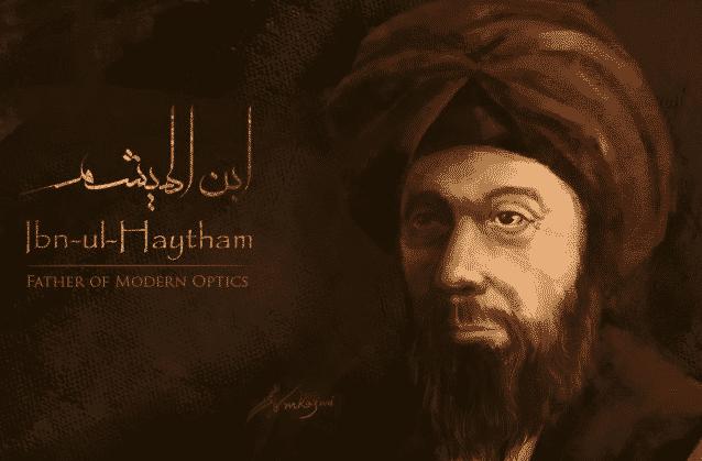 Ibn al Haytham, père des scientifiques